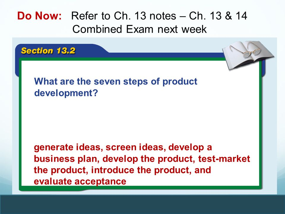 Do Now: Refer to Ch. 13 notes – Ch. 13 & 14 Combined Exam next week