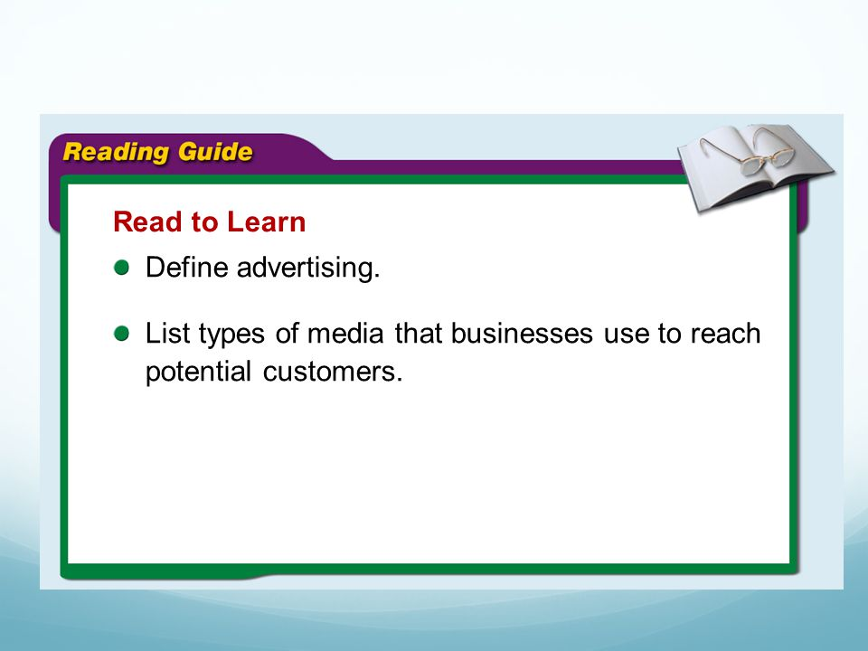 Read to Learn Define advertising.