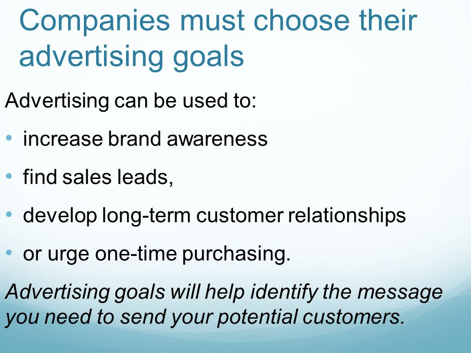 Companies must choose their advertising goals
