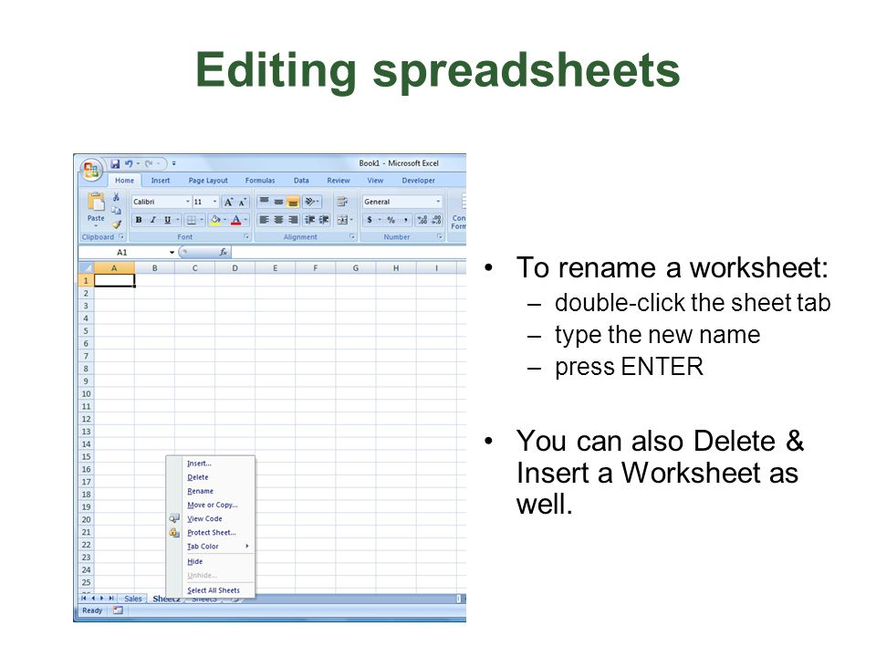 Editing spreadsheets To rename a worksheet: