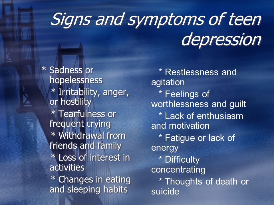 Signs and symptoms of teen depression