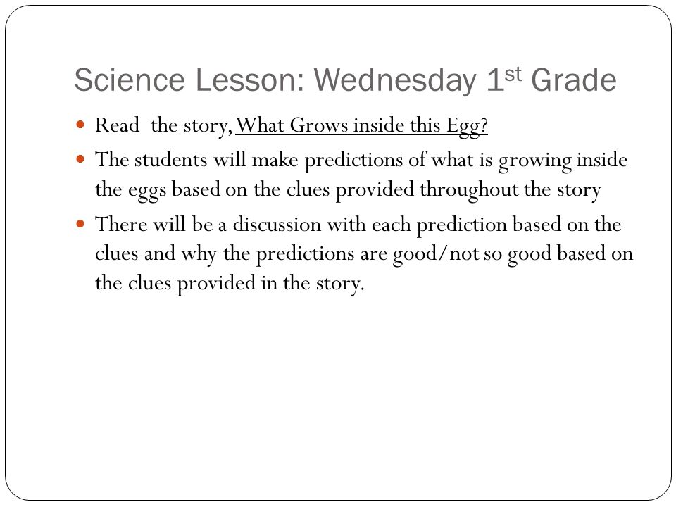 Science Lesson: Wednesday 1st Grade