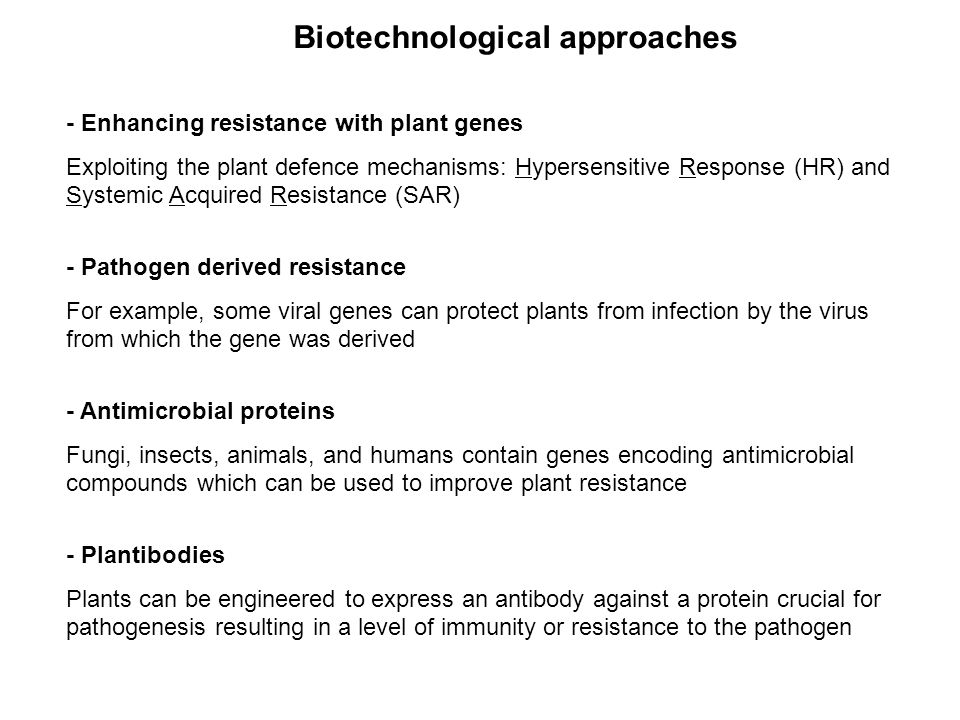 Biotechnological approaches