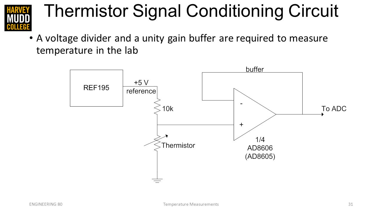 Engineering 80 Spring 2015 Temperature Measurements Ppt Video Thermistors Wiring In Parallel 31 Thermistor Signal Conditioning Circuit