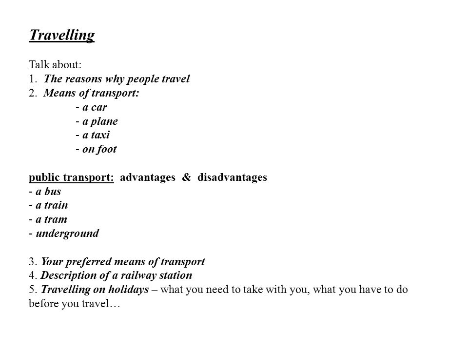 Travelling Talk About 1 The Reasons Why People Travel 2 Ppt Video Online Download