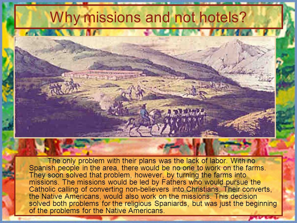 Why missions and not hotels