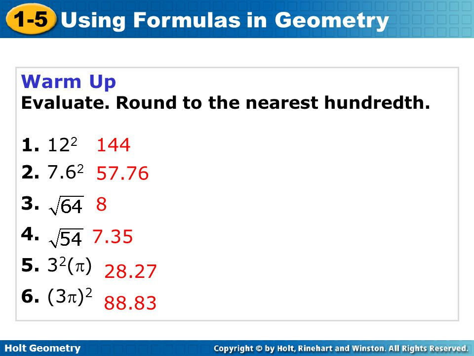 Warm Up Evaluate. Round to the nearest hundredth () 6. (3)