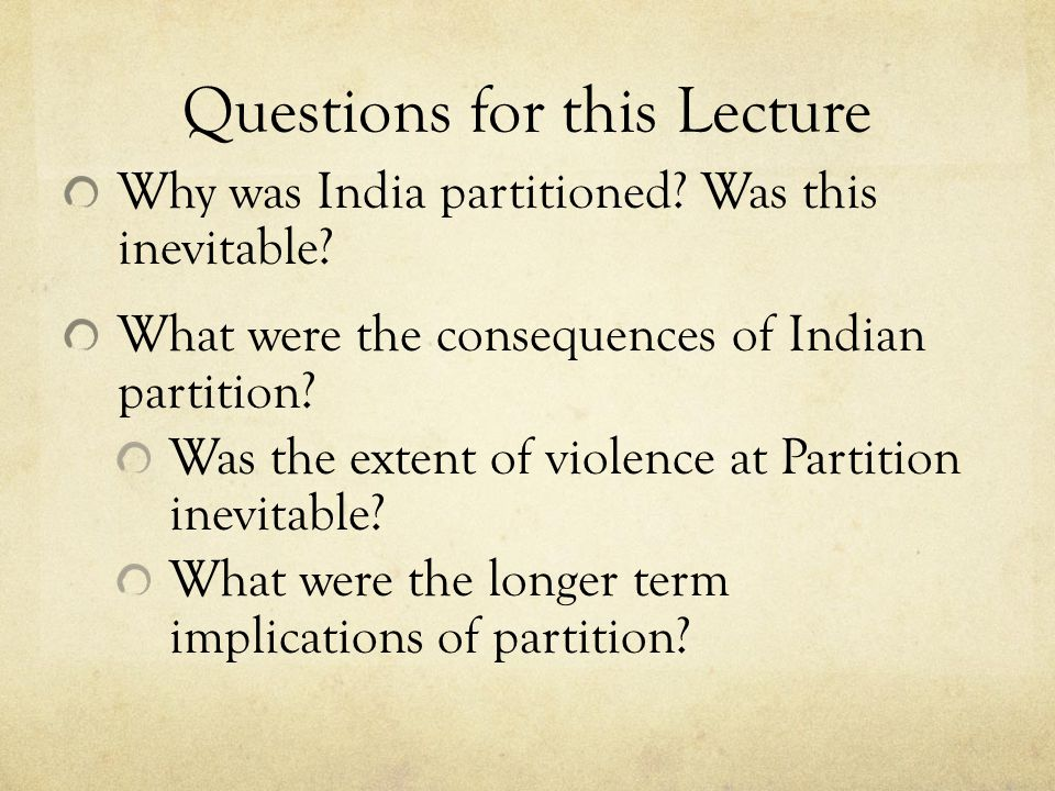 The Causes & Consequences of the Partition of India - ppt