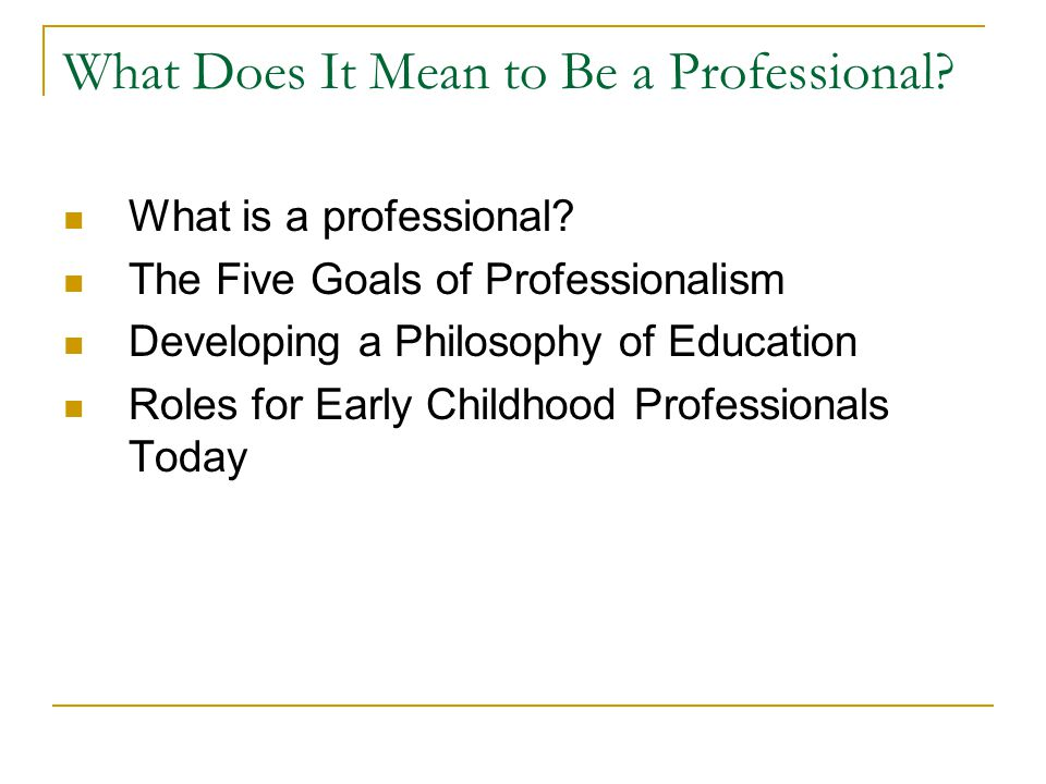 What Does It Mean to Be a Professional