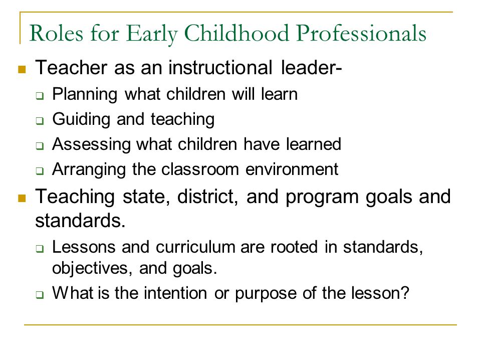 Roles for Early Childhood Professionals