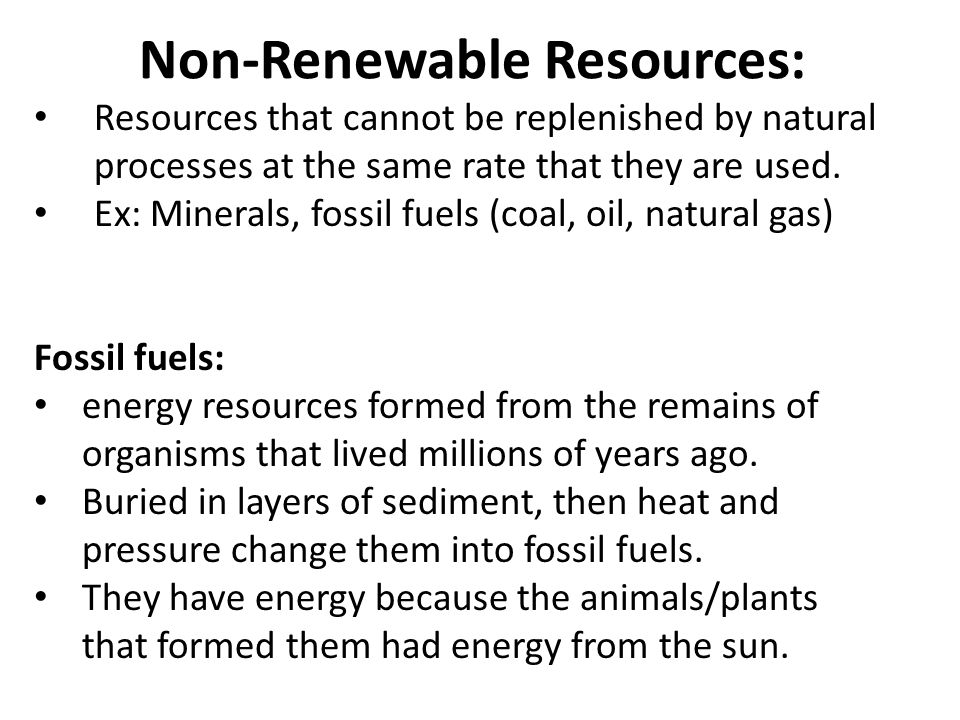 Non-Renewable Resources: