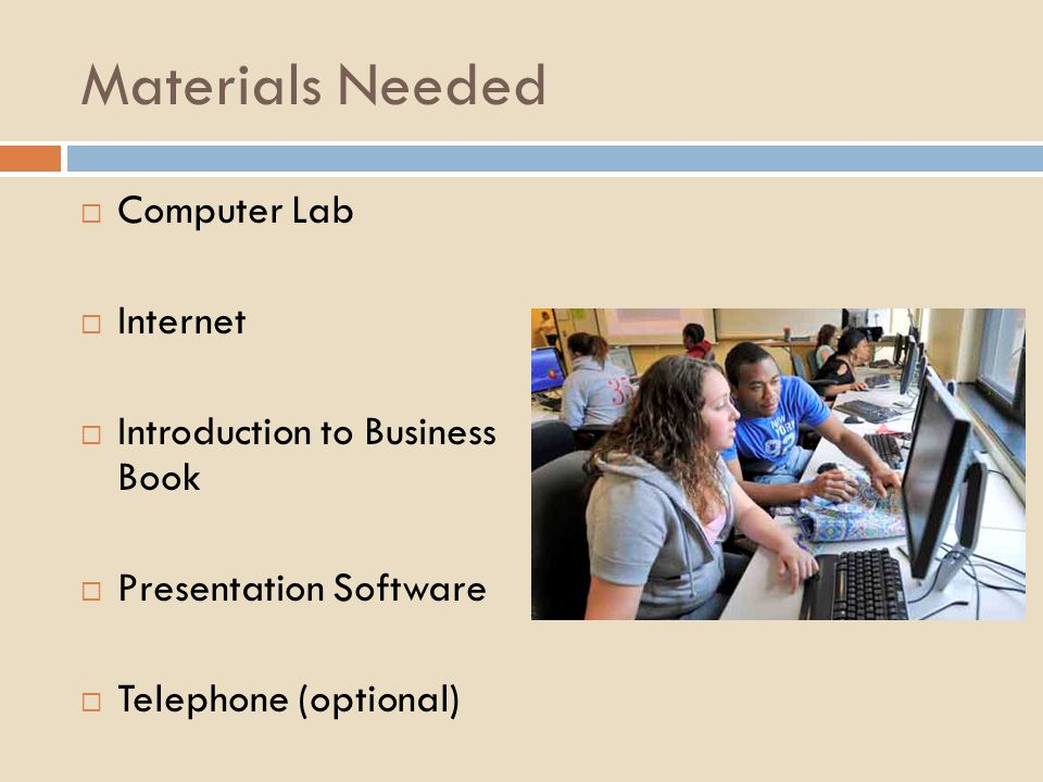 Materials Needed Computer Lab Internet Introduction to Business Book