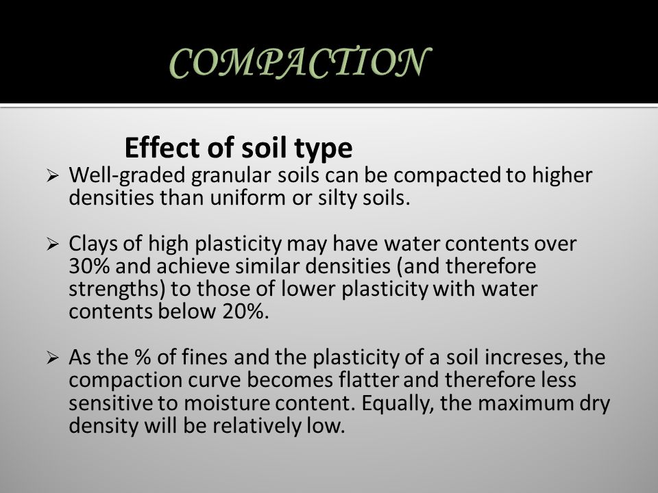 COMPACTION Effect of soil type