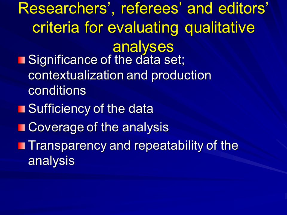 Researchers', referees' and editors' criteria for evaluating qualitative analyses