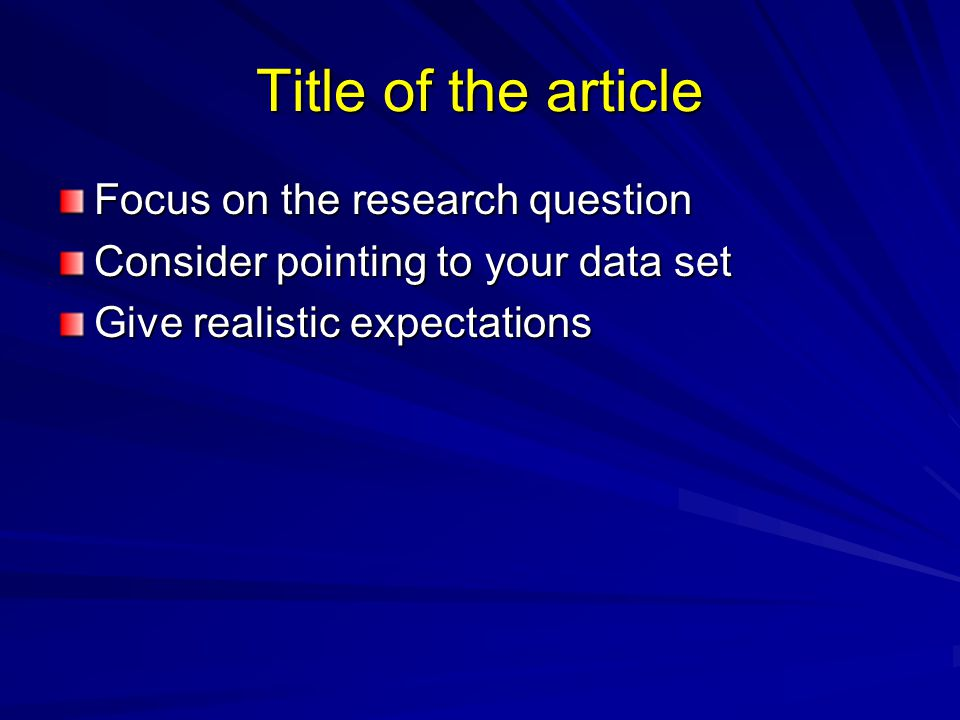 Title of the article Focus on the research question