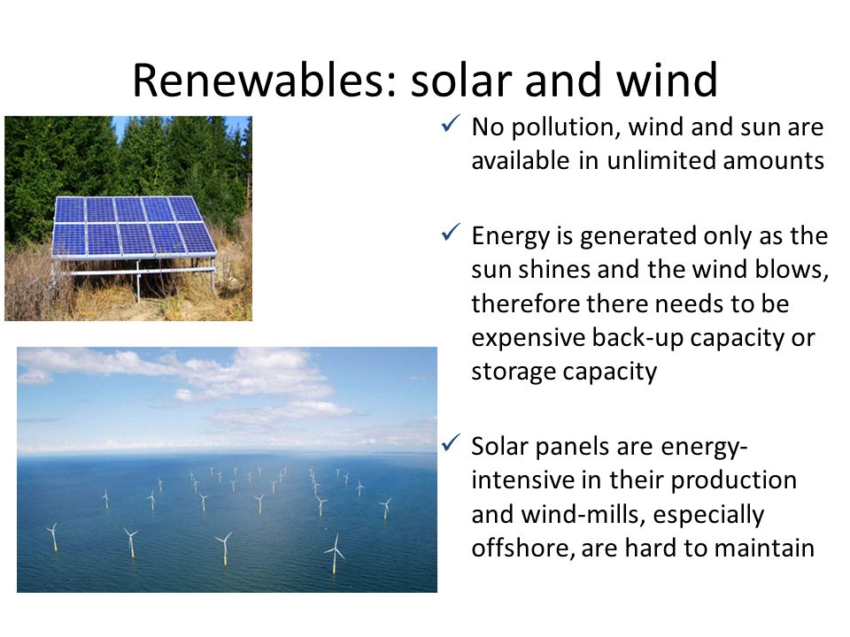 Renewables: solar and wind
