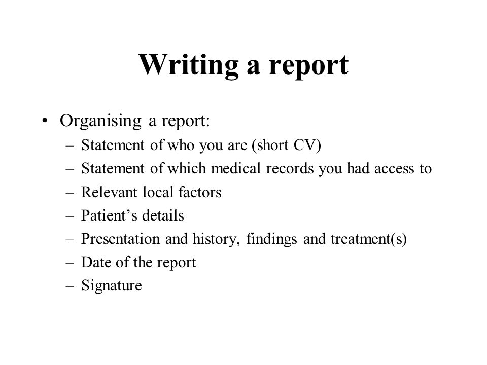Writing a report Organising a report: