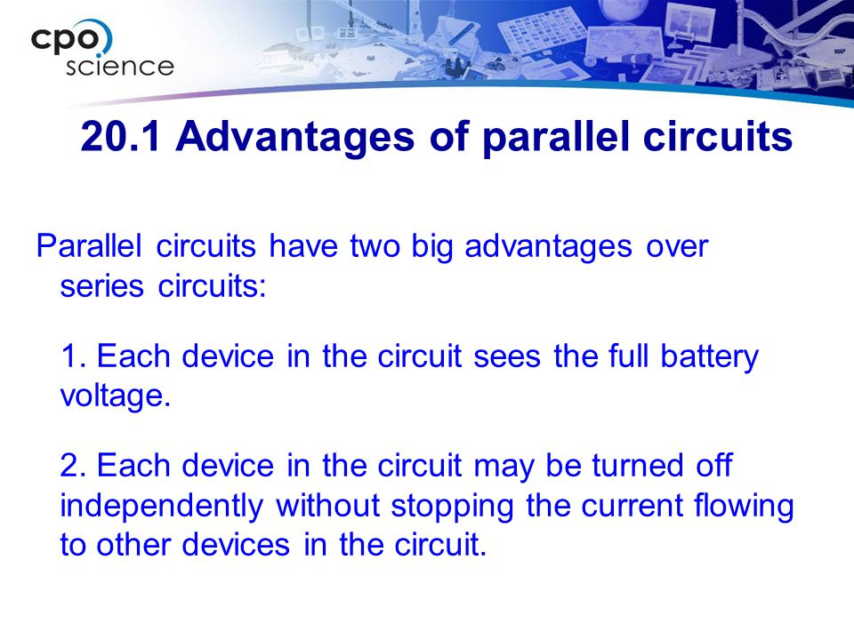 20.1 Advantages of parallel circuits