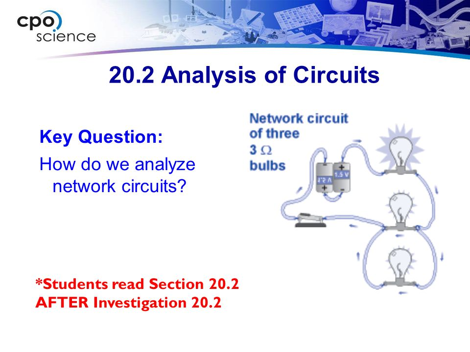 20.2 Analysis of Circuits Key Question: