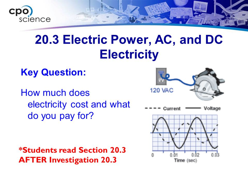 20.3 Electric Power, AC, and DC Electricity
