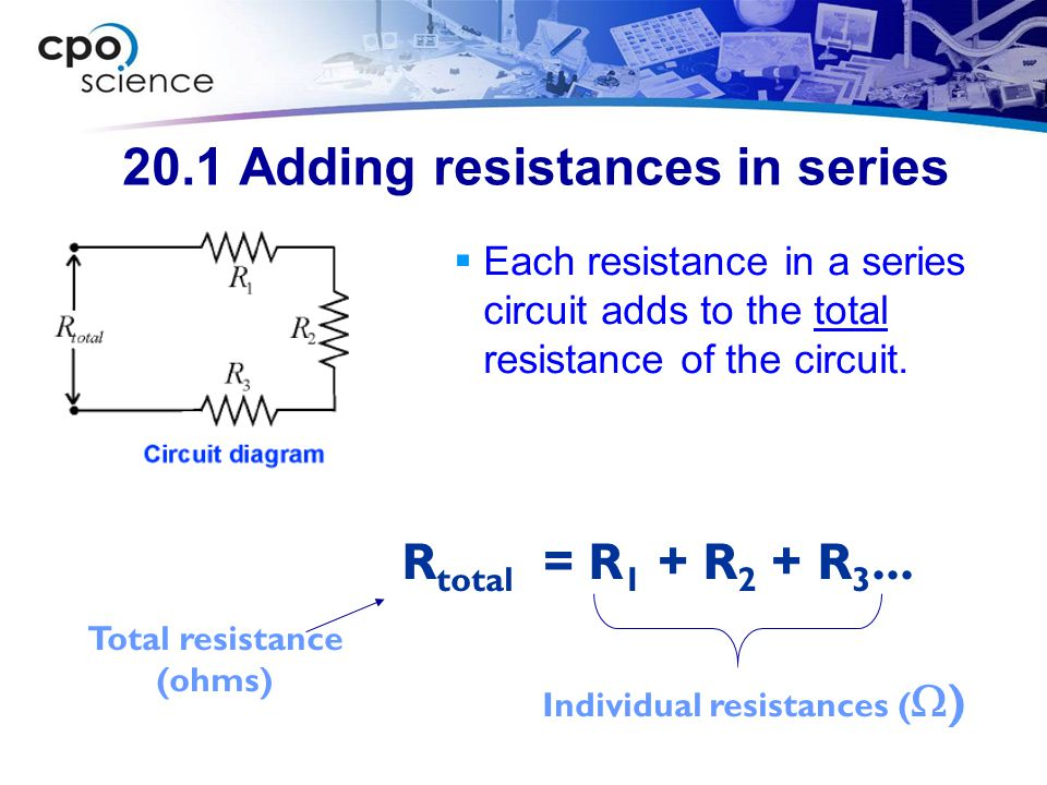 20.1 Adding resistances in series