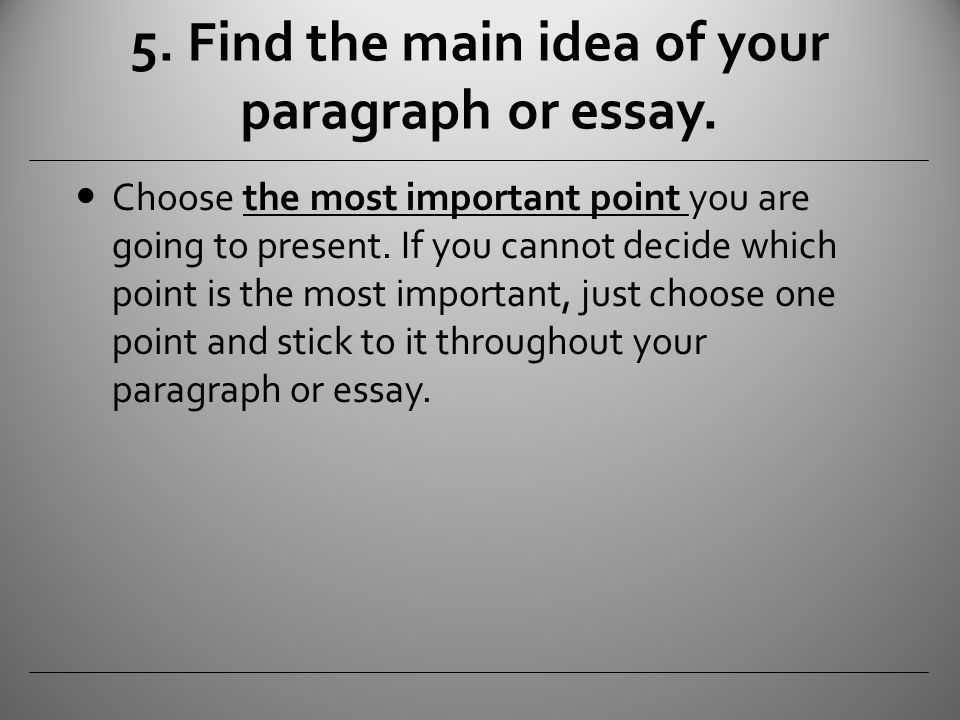 how to write a paragraph with a main idea