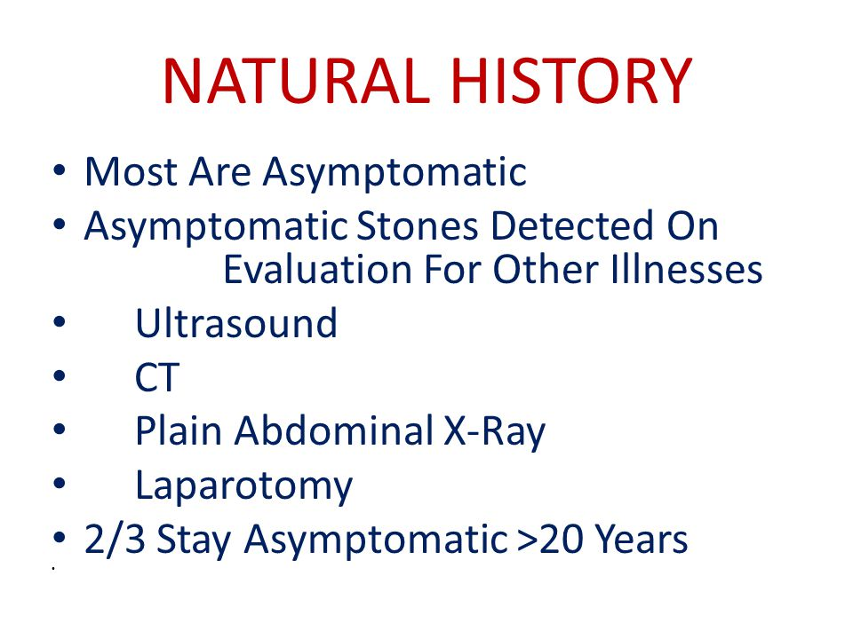 NATURAL HISTORY Most Are Asymptomatic