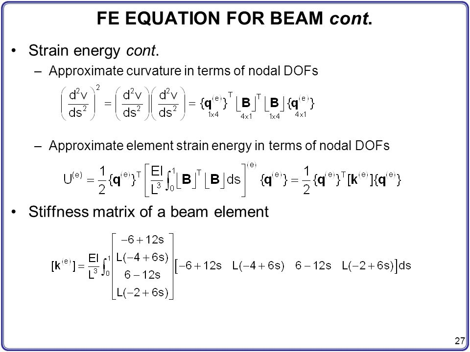 CHAP 4 FINITE ELEMENT ANALYSIS OF BEAMS AND FRAMES - ppt