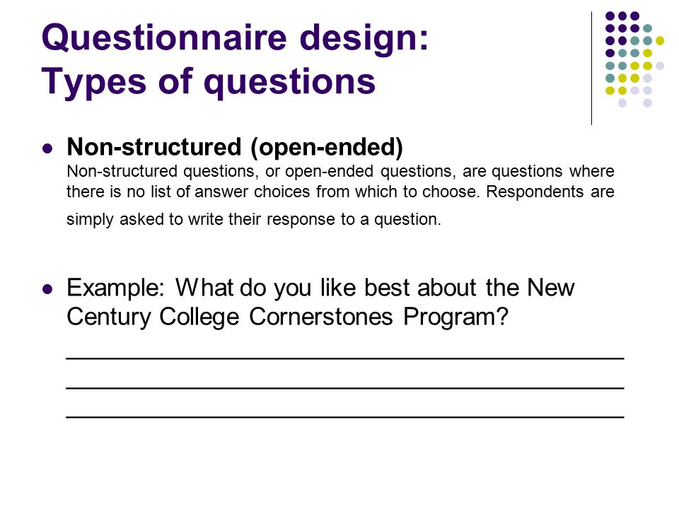 Types of Survey Questions  Closedend or openend