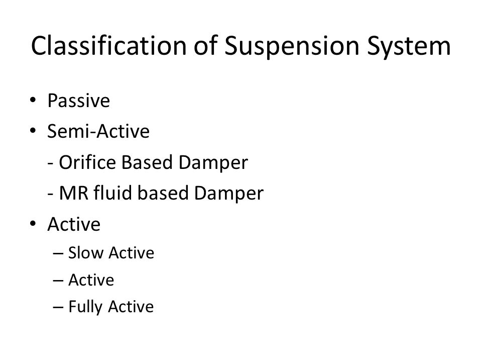 Classification of Suspension System