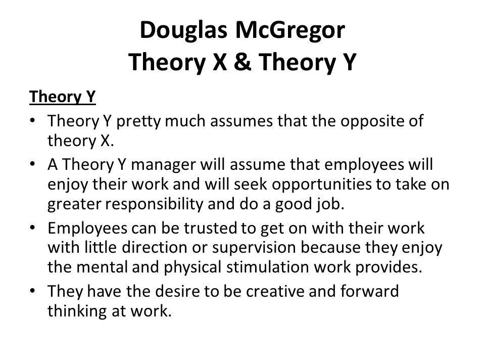 according to theory x by mcgregor managers assume that employees