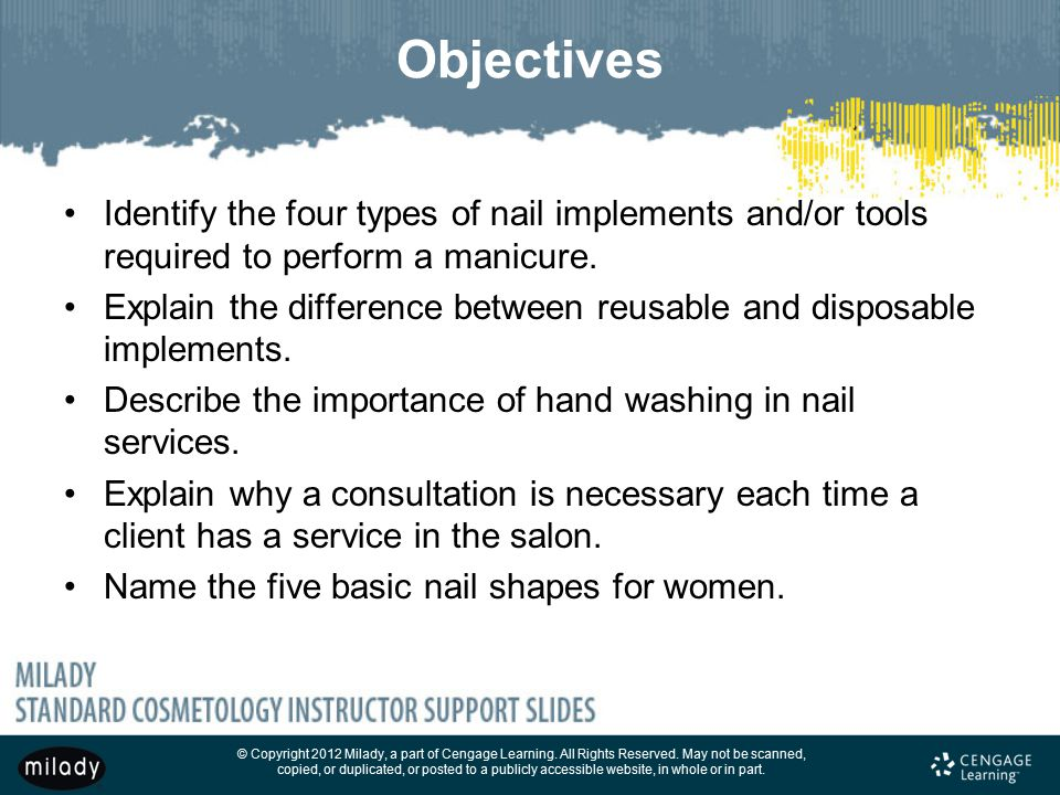 Objectives Identify The Four Types Of Nail Implements And Or Tools Required To Perform A