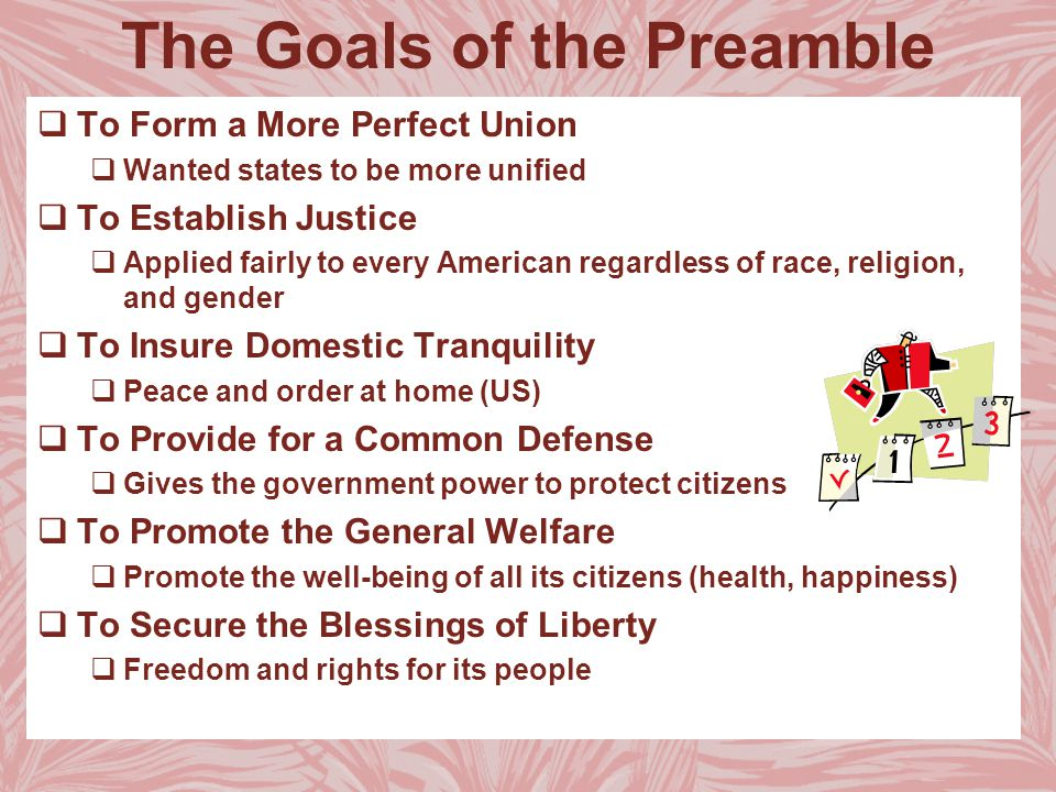 The Goals Of The Preamble