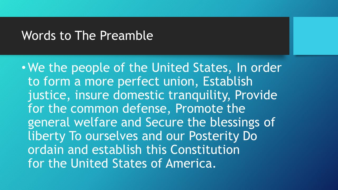 Words to The Preamble