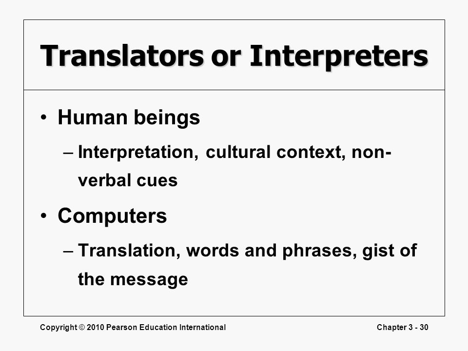 Translators or Interpreters