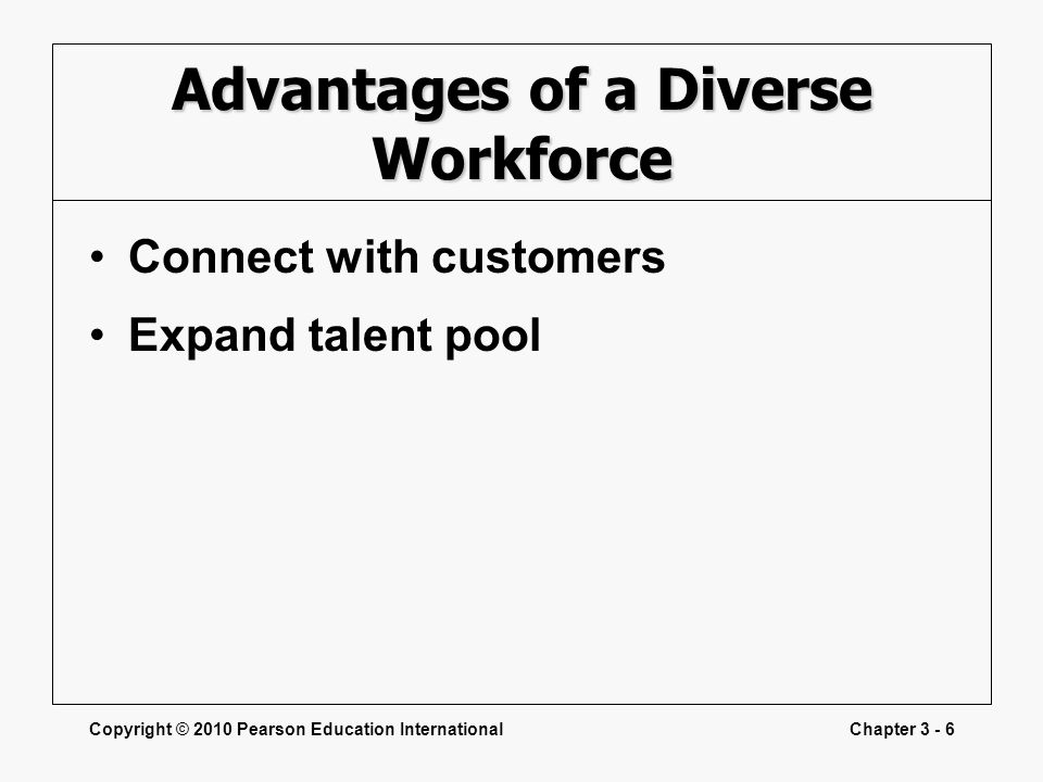 Advantages of a Diverse Workforce