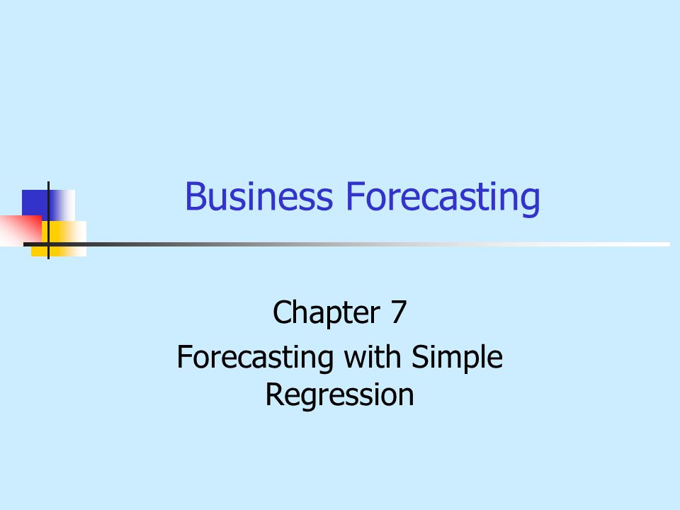 Chapter 7 Forecasting with Simple Regression