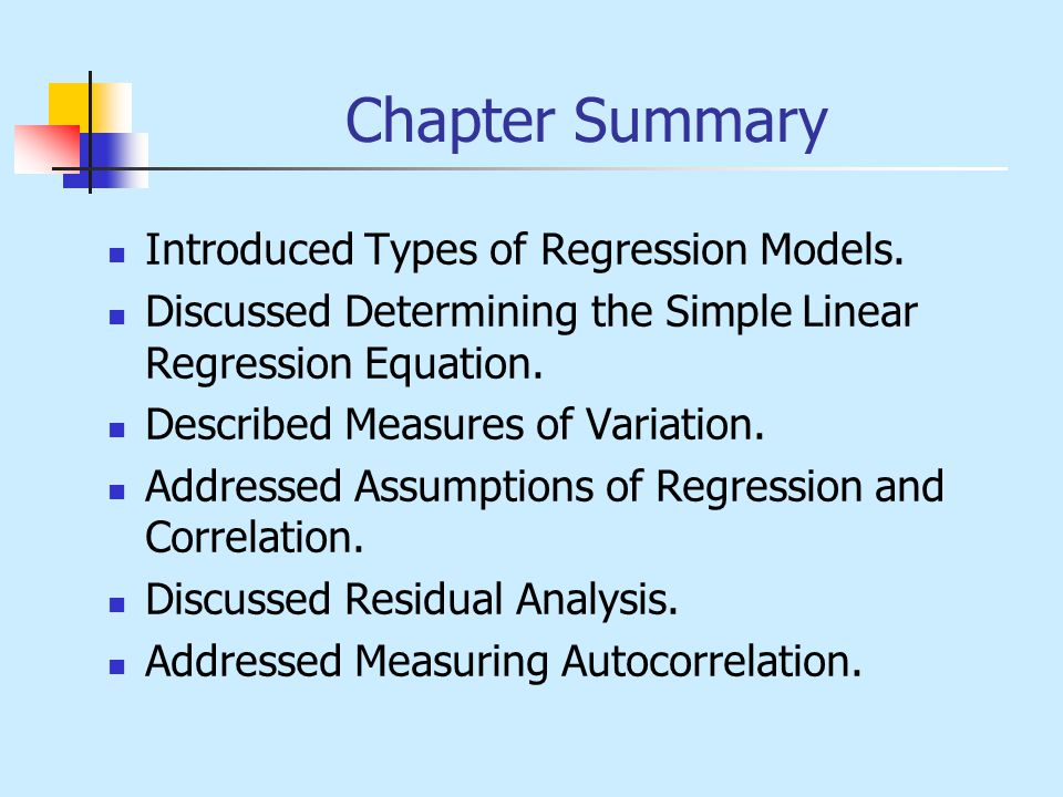 Chapter Summary Introduced Types of Regression Models.