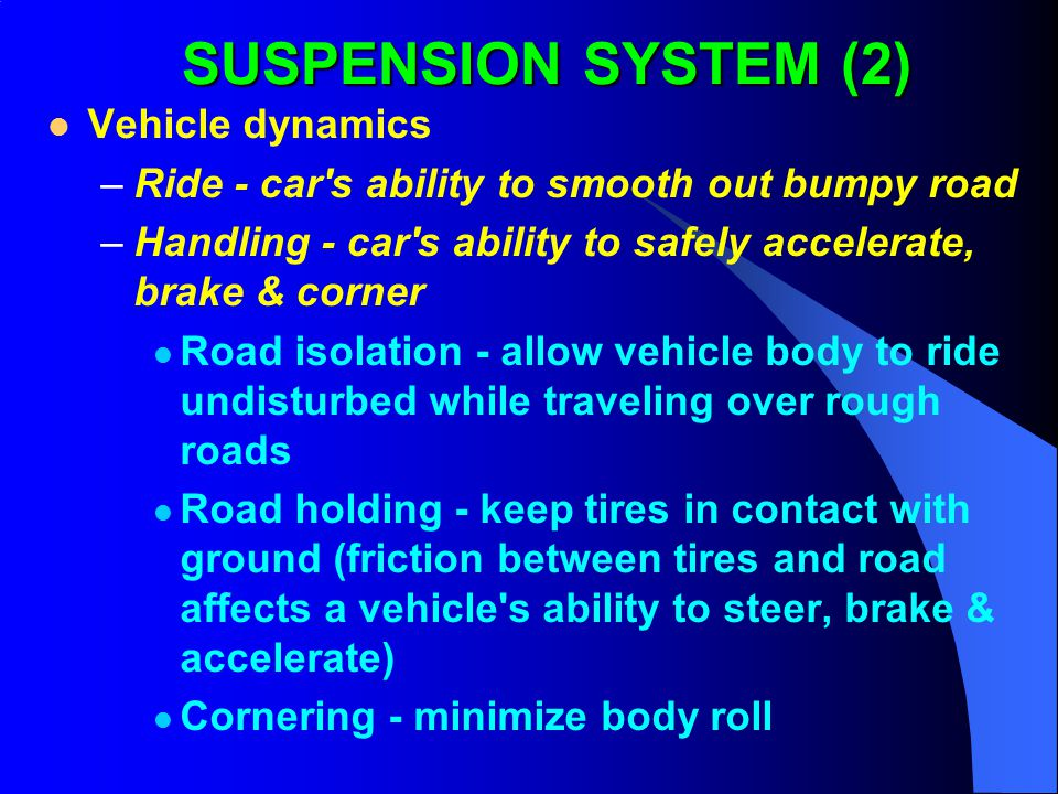 SUSPENSION SYSTEM (2) Vehicle dynamics