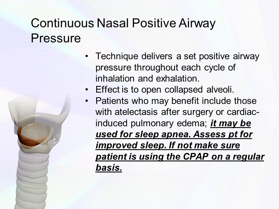 Continuous Nasal Positive Airway Pressure