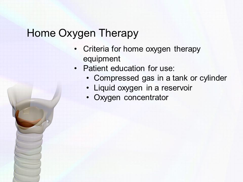 Home Oxygen Therapy Criteria for home oxygen therapy equipment