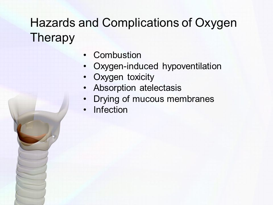 Hazards and Complications of Oxygen Therapy