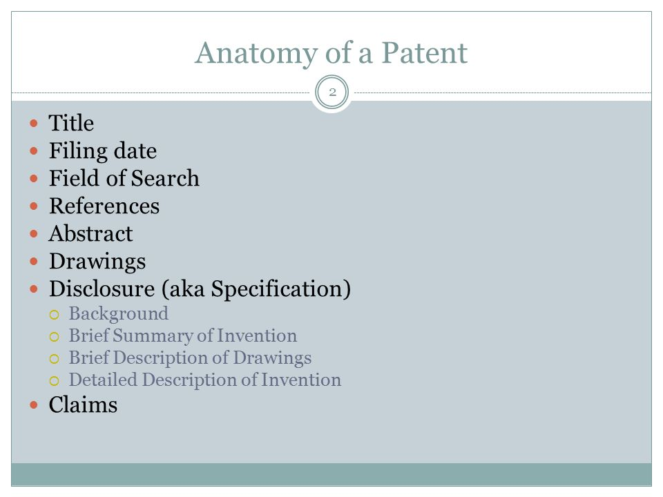 Anatomy of a Patent Title Filing date Field of Search References