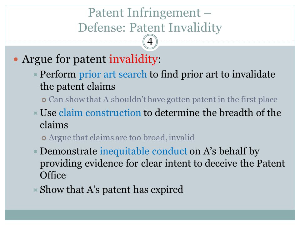 Patent Infringement – Defense: Patent Invalidity