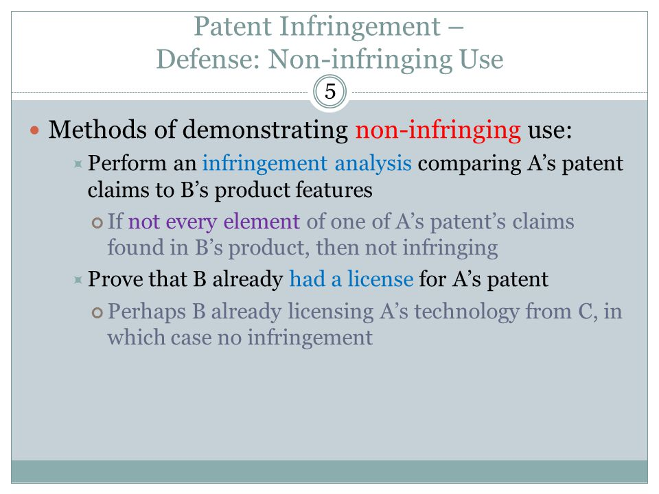 Patent Infringement – Defense: Non-infringing Use