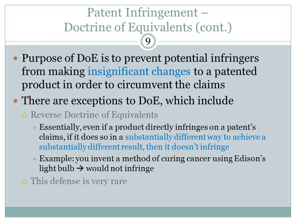 Patent Infringement – Doctrine of Equivalents (cont.)