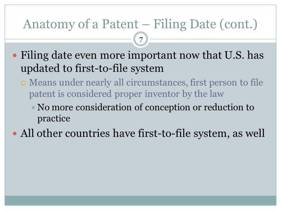 Anatomy of a Patent – Filing Date (cont.)
