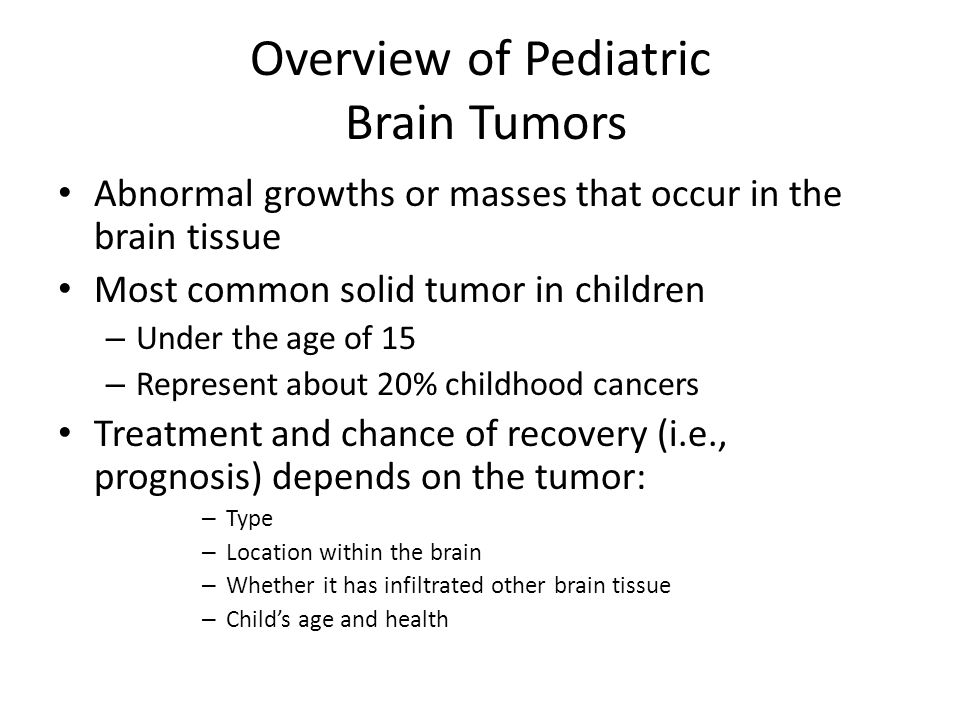 Overview of Pediatric Brain Tumors