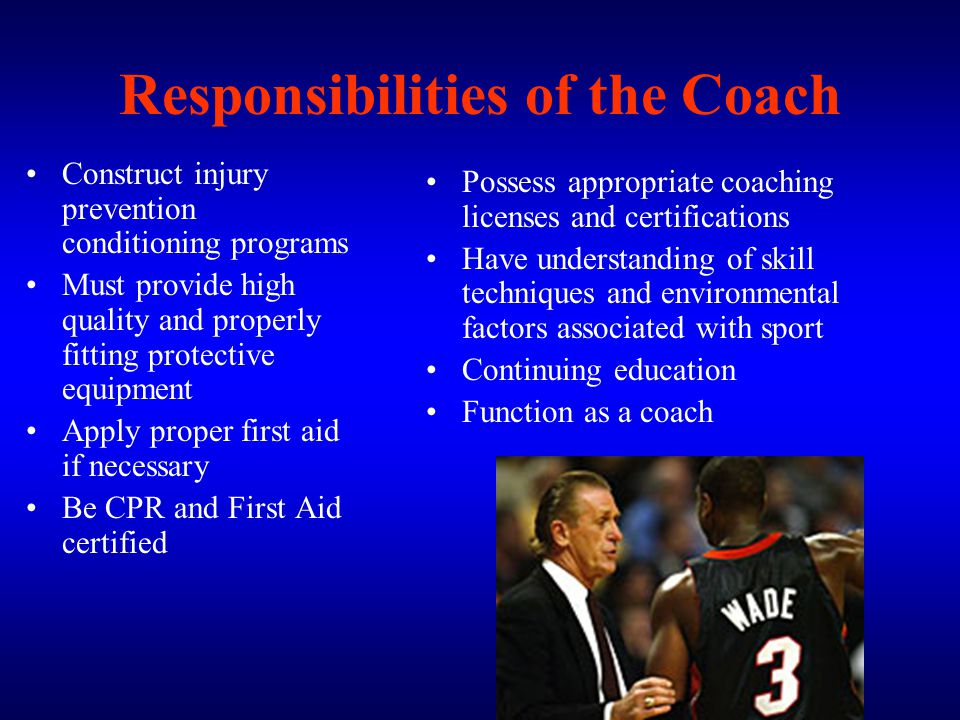 Responsibilities of the Coach