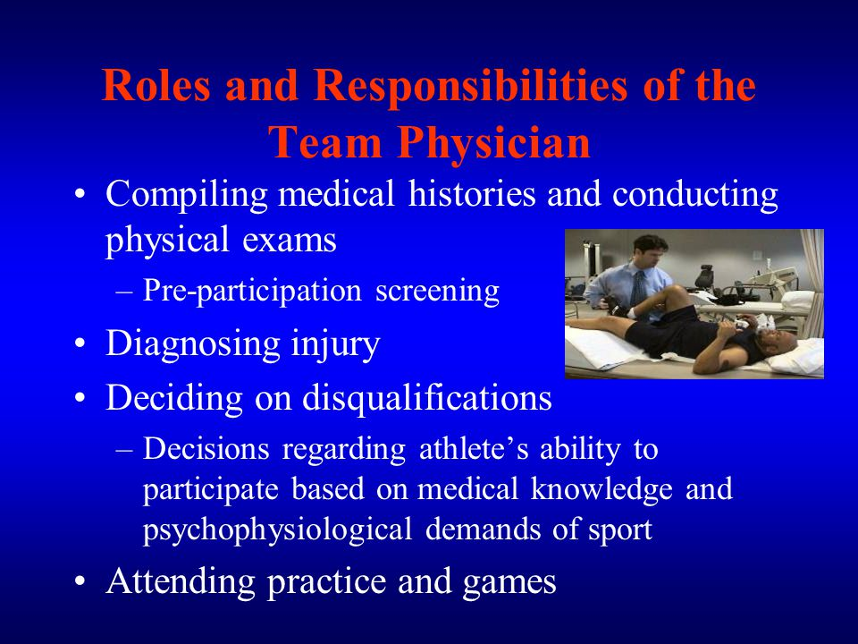 Roles and Responsibilities of the Team Physician